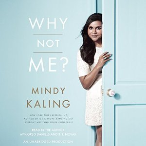 z - Why Not Me by Mindy Kaling
