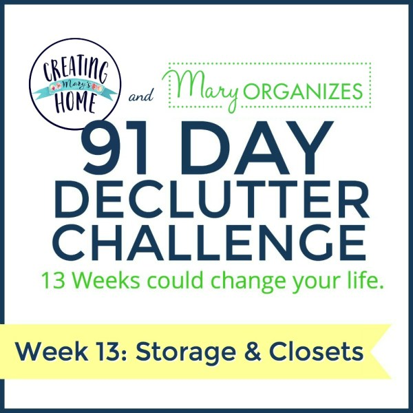 Week 13 – Storage & Closets {91 Day Declutter Challenge}