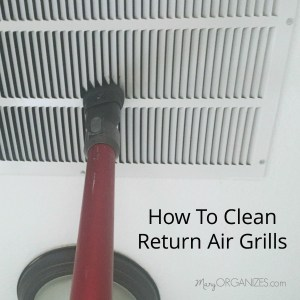 How To Clean the Return Air Grill