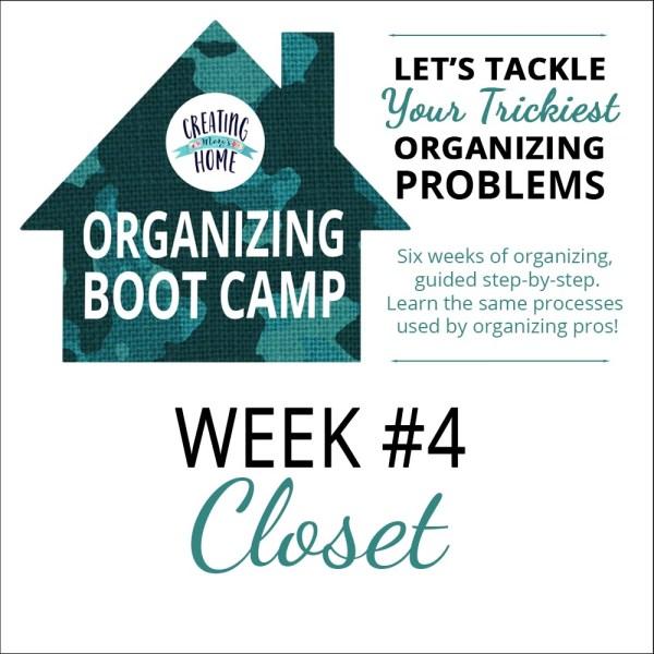 Organize A Closet {OBC WEEK 4}