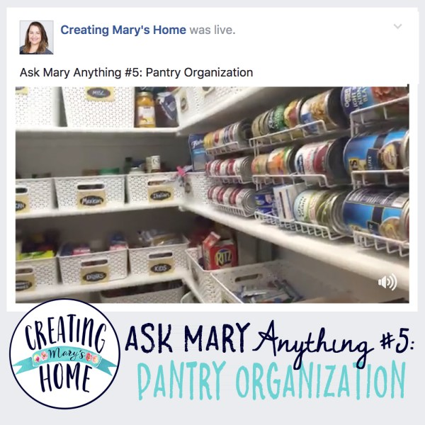 ASK MARY ANYTHING #5 – PANTRY ORGANIZATION