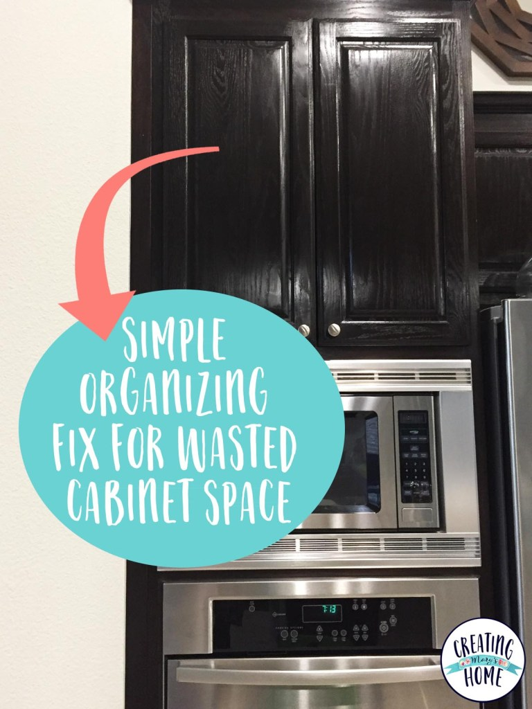 Simple Organizing Fix for Wasted Cabinet Space {Kitchen Cabinet ...