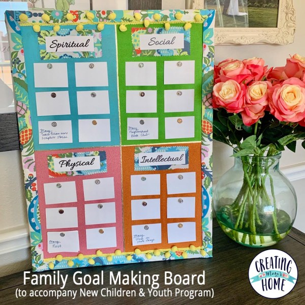 Family Goal Making Board (to go with the New Children & Youth Program)