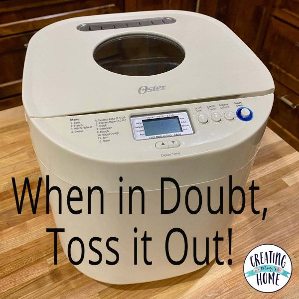 When in doubt, toss it out!