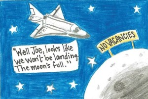 Astronauts couldn't book a room on the moon because it was full. Cartoon drawn by Eliza Haley, 2016