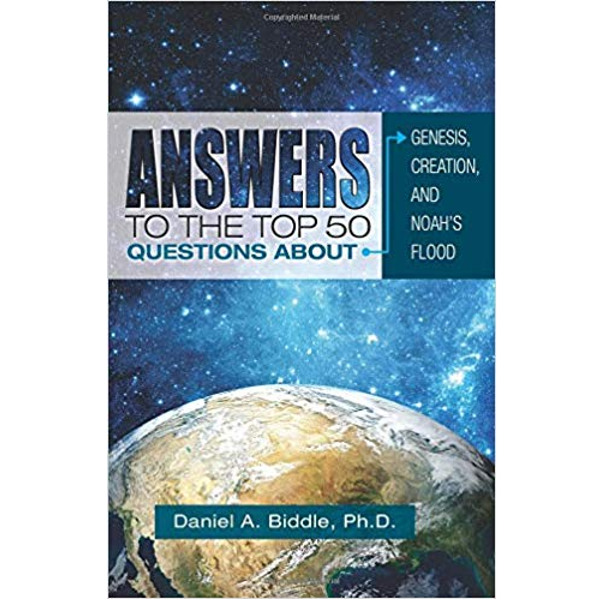 Answers To The Top 50 Questions About Genesis, Creation