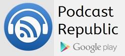 Google Play: Podcast Republic