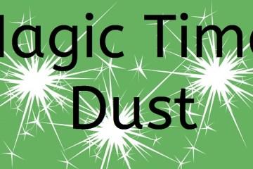 Magic Time Dust