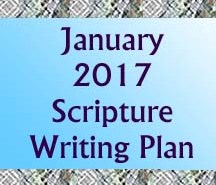 January 2017 Scripture Writing Plan