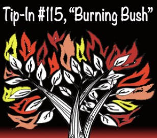 Tip-In #115 Burning Bush Square