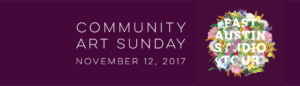 Community Art Sundays - E.A.S.T. @ Creative Action  | Austin | Texas | United States
