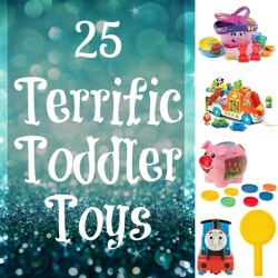 25 Terrific Toddler Toys – Holiday Gift Guide