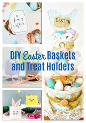 DIY Easter Baskets and Treat Holders