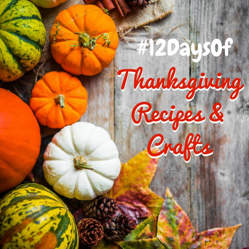12-days-of-thanksgiving-recipes-and-crafts