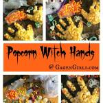 Popcorn Witch Hands