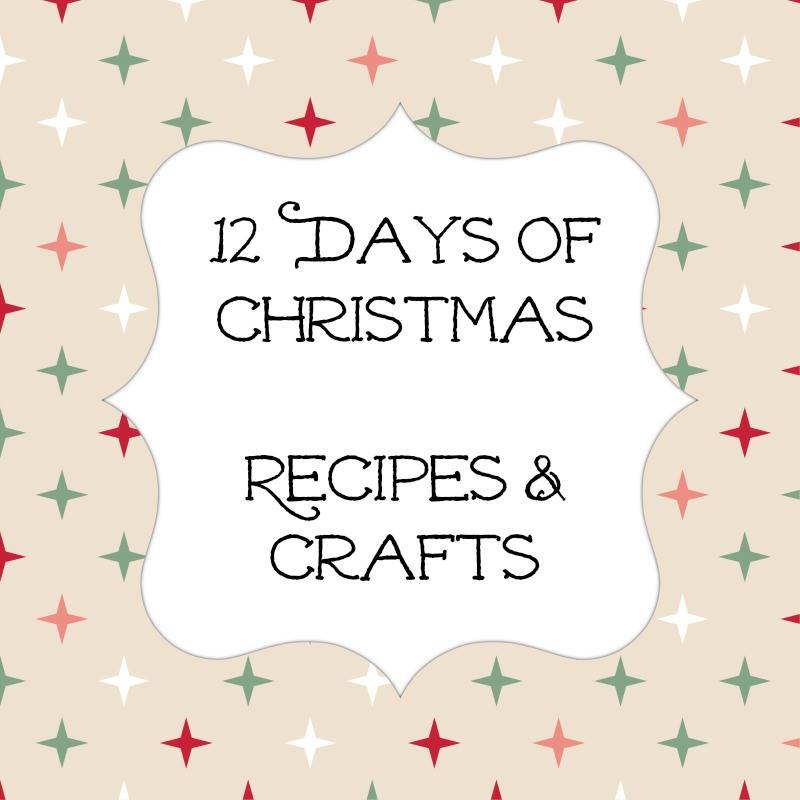 12-days-of-christmas-recipes-and-crafts
