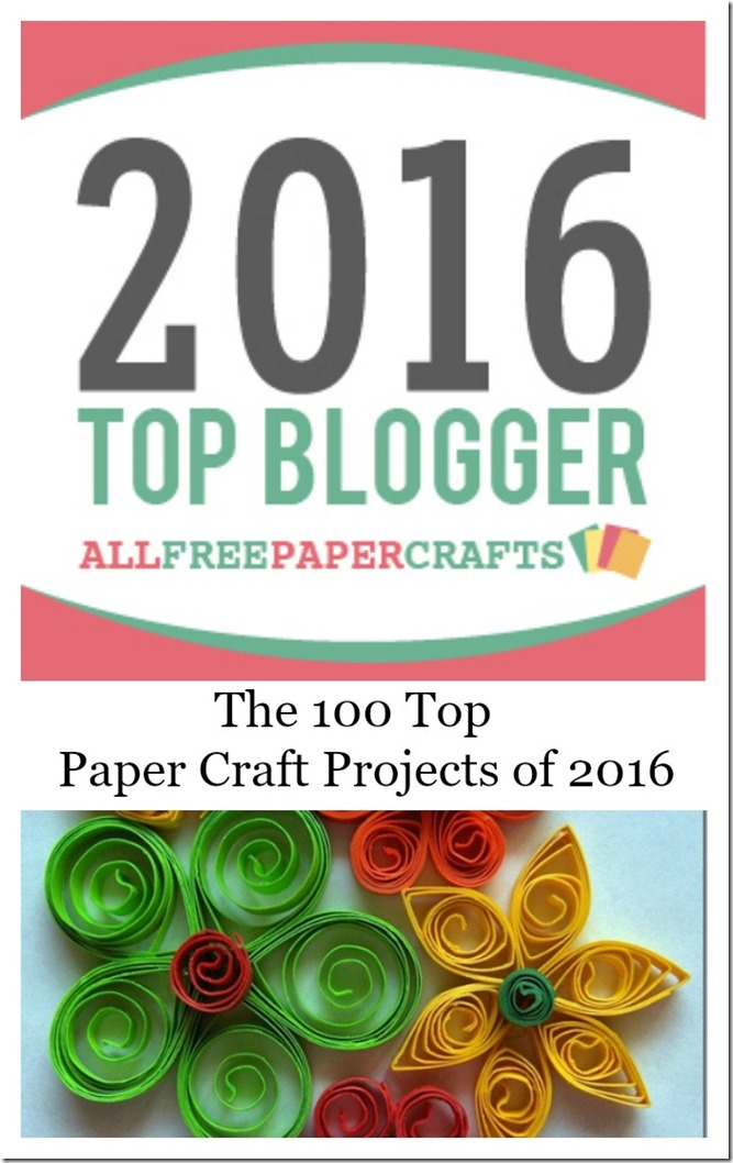 the top 100 paper craft projects of 2016