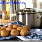 Menu Plan Monday: Week Beginning February 20
