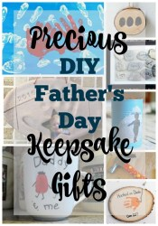 Precious DIY Father's Day Gifts