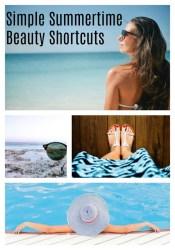 Summertime Beauty Shortcuts