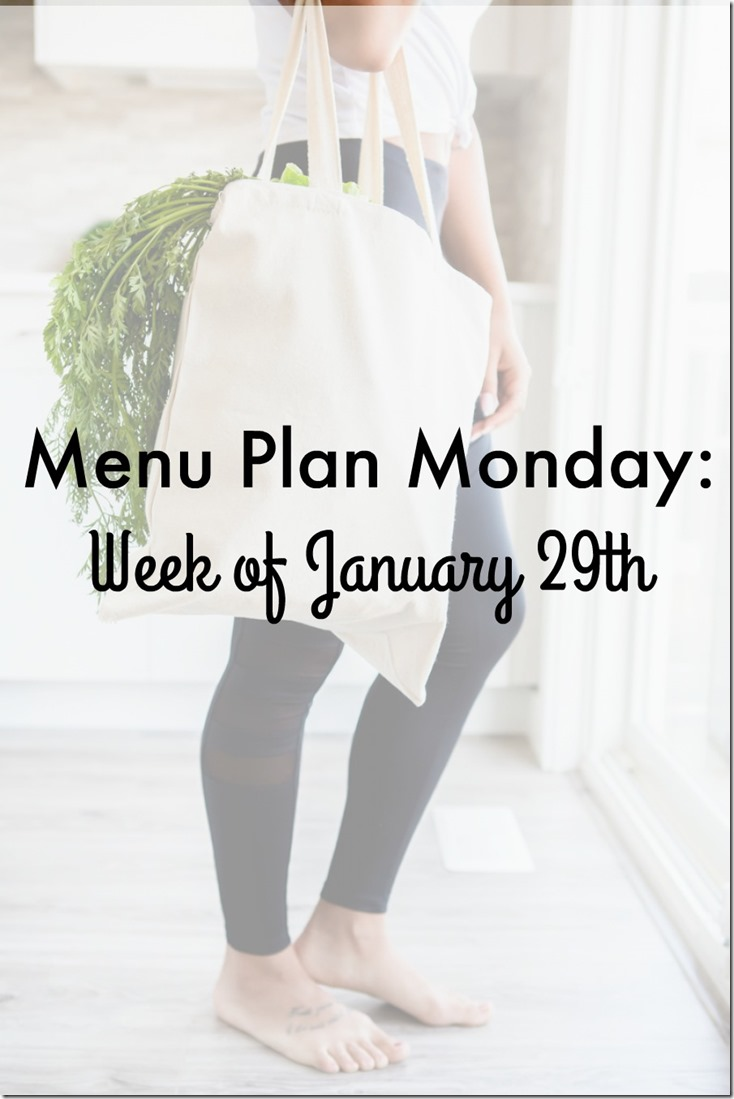 menu plan monday week of january 29