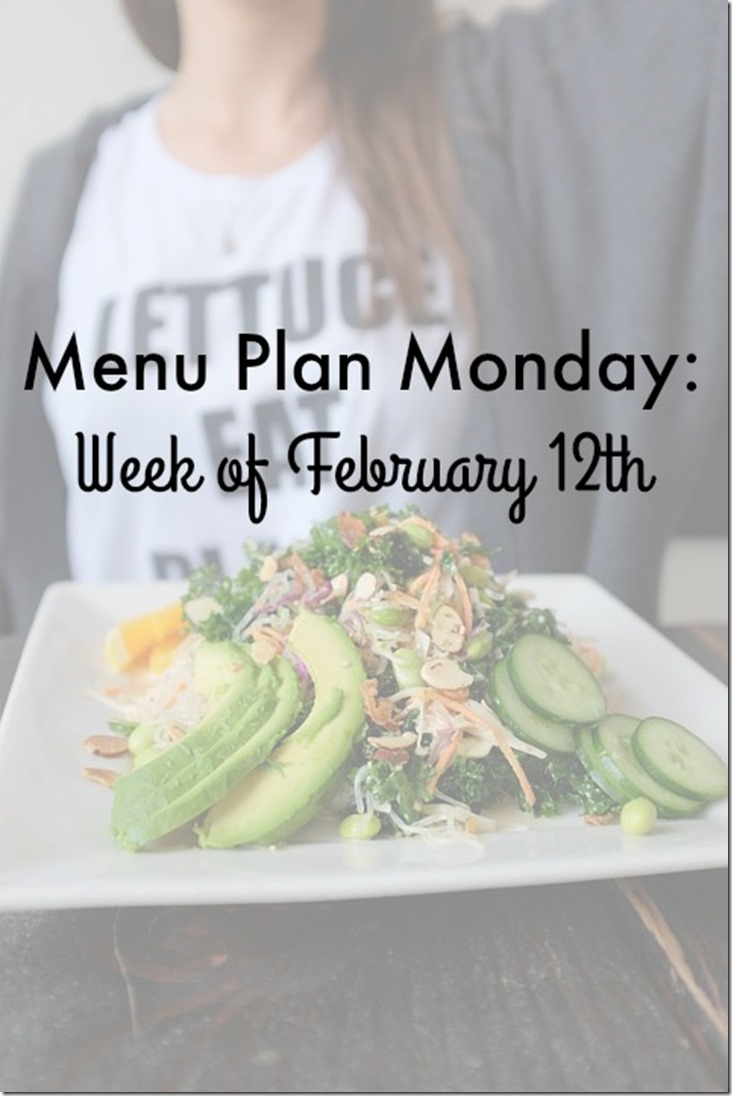 menu plan monday february 12