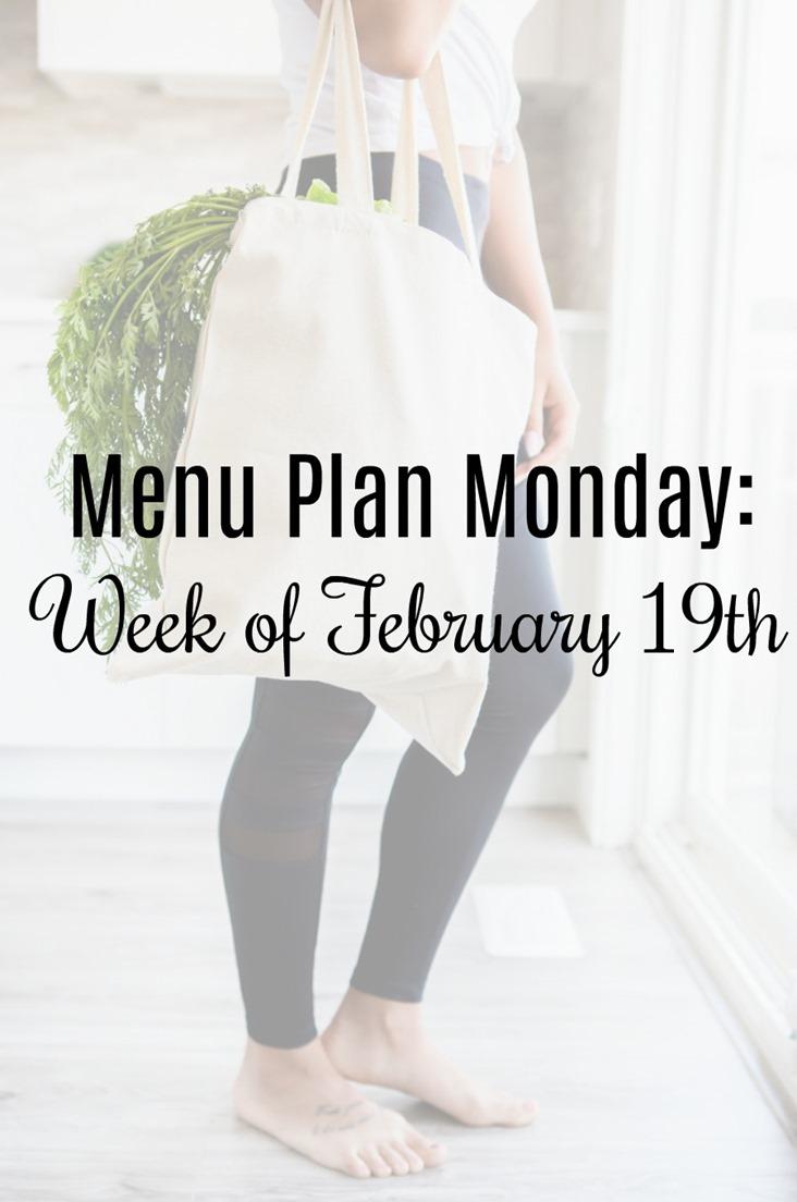 menu plan monday february 19