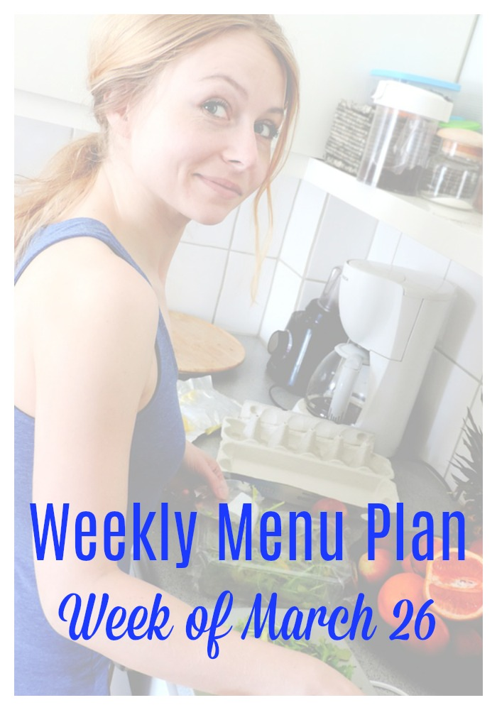 weekly menu plan march 26