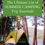 The Ultimate List of Summer Camping Trip Essentials