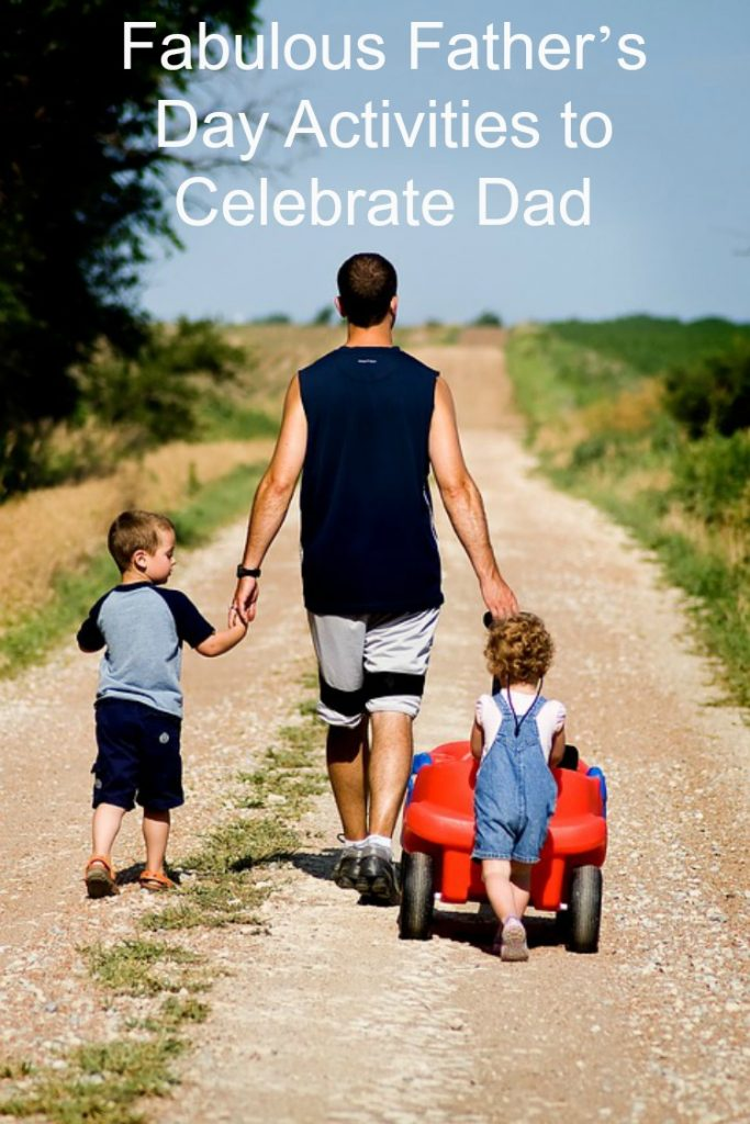 Fabulous Father's Day Activities to Celebrate Dad
