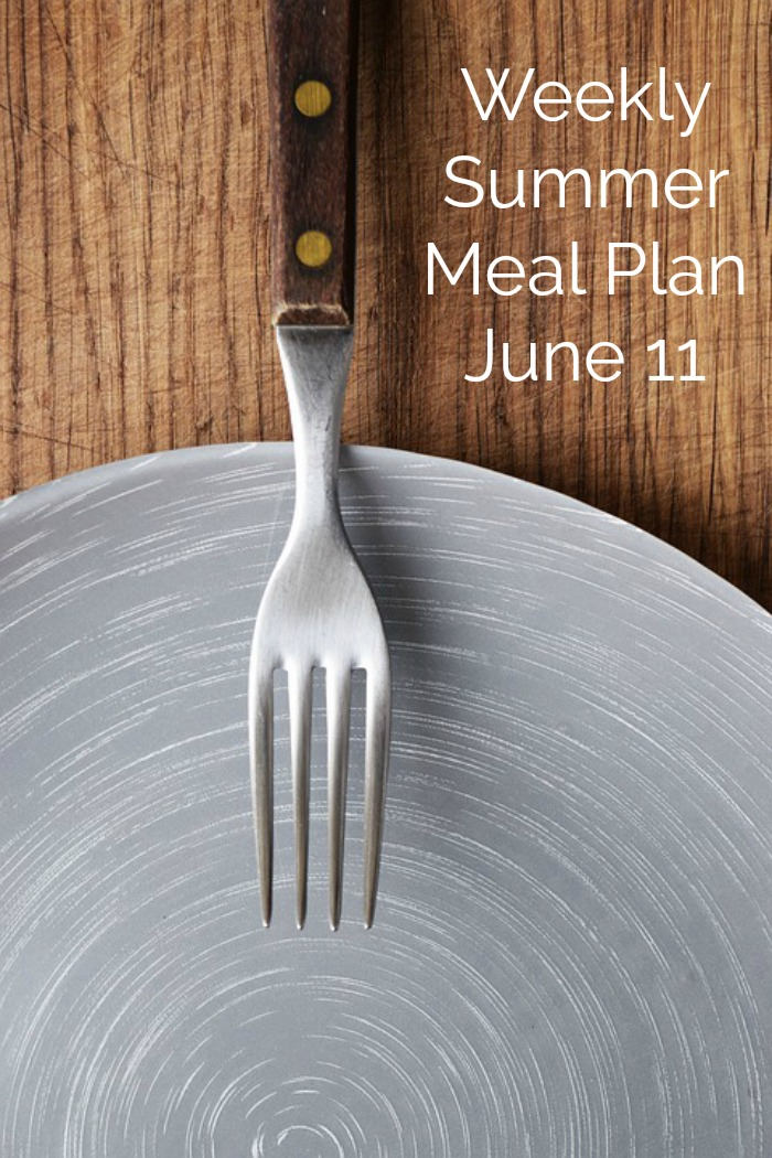 Weekly Summer Meal Plan June 11