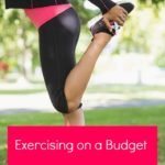 Exercising on a Budget