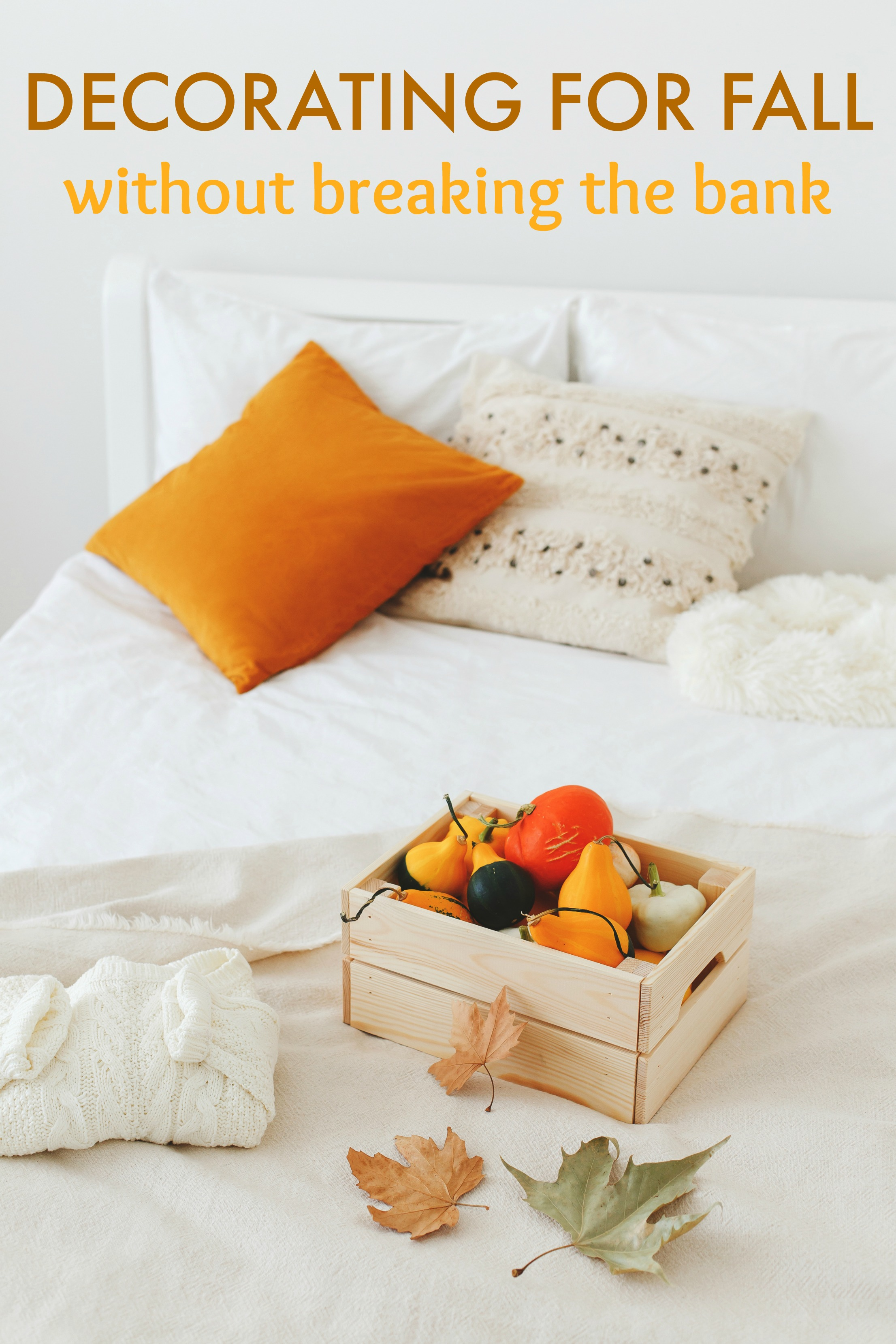 decorating for fall without breaking the bank