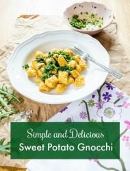 simple and delicious sweet potato gnocchi recipe