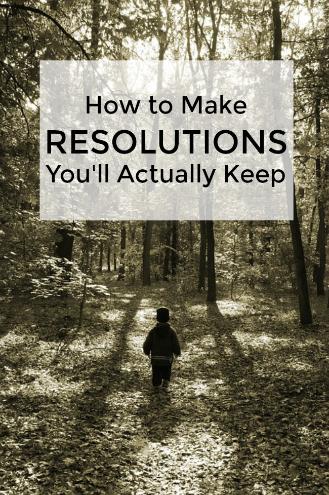 making resolutions you'll actually keep