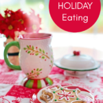 Managing Holiday Eating While Still Having Fun