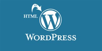 How to Convert Your Website HTML to WordPress Theme