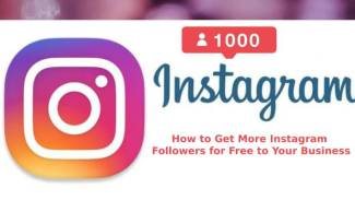 How to Get More Instagram Followers for Free to Your Business?