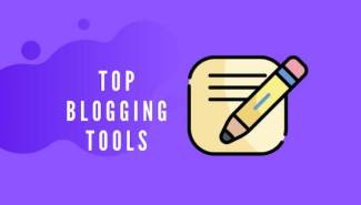Top 10 Essential Blogging Tools For Beginners 2021