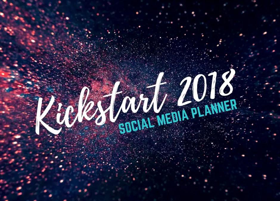 Kickstart 2018 Social Media Planner