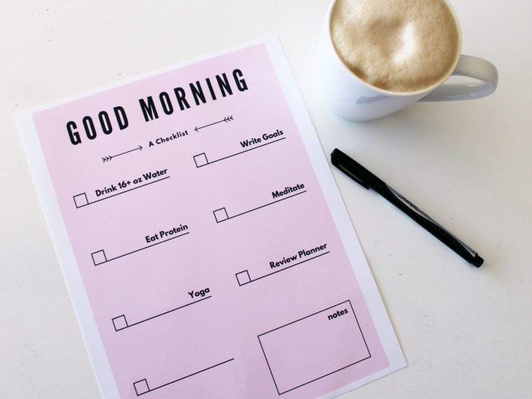 Morning Checklist