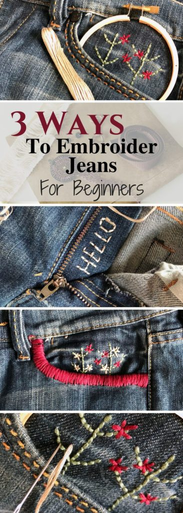 3 Easy Ways to Embroider Your Own Jeans For The Absolute Beginner