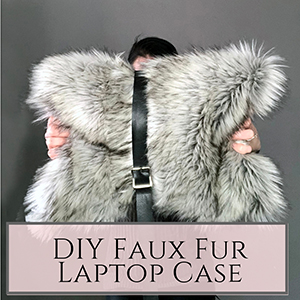 DIY faux fur laptop case