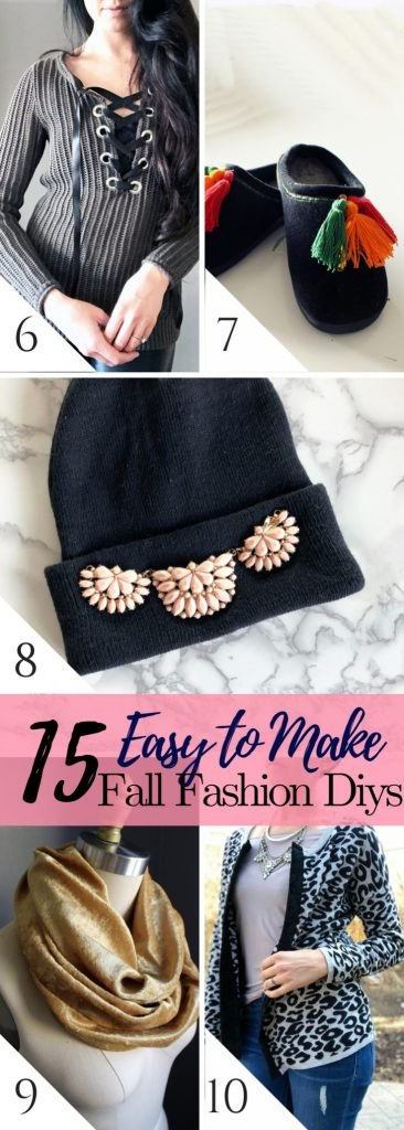 15 Easy Fall Fashion DIY Tutorials you can make yourself.