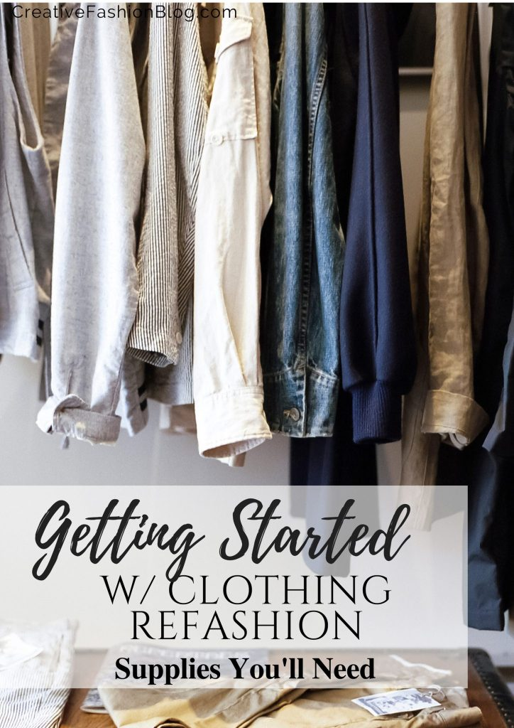 Getting started with clothing refashion