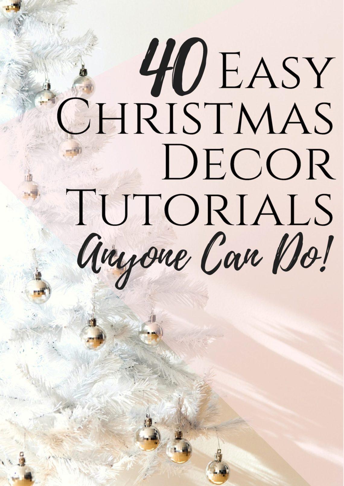 40 easy Christmas home decor tutorials anyone can do