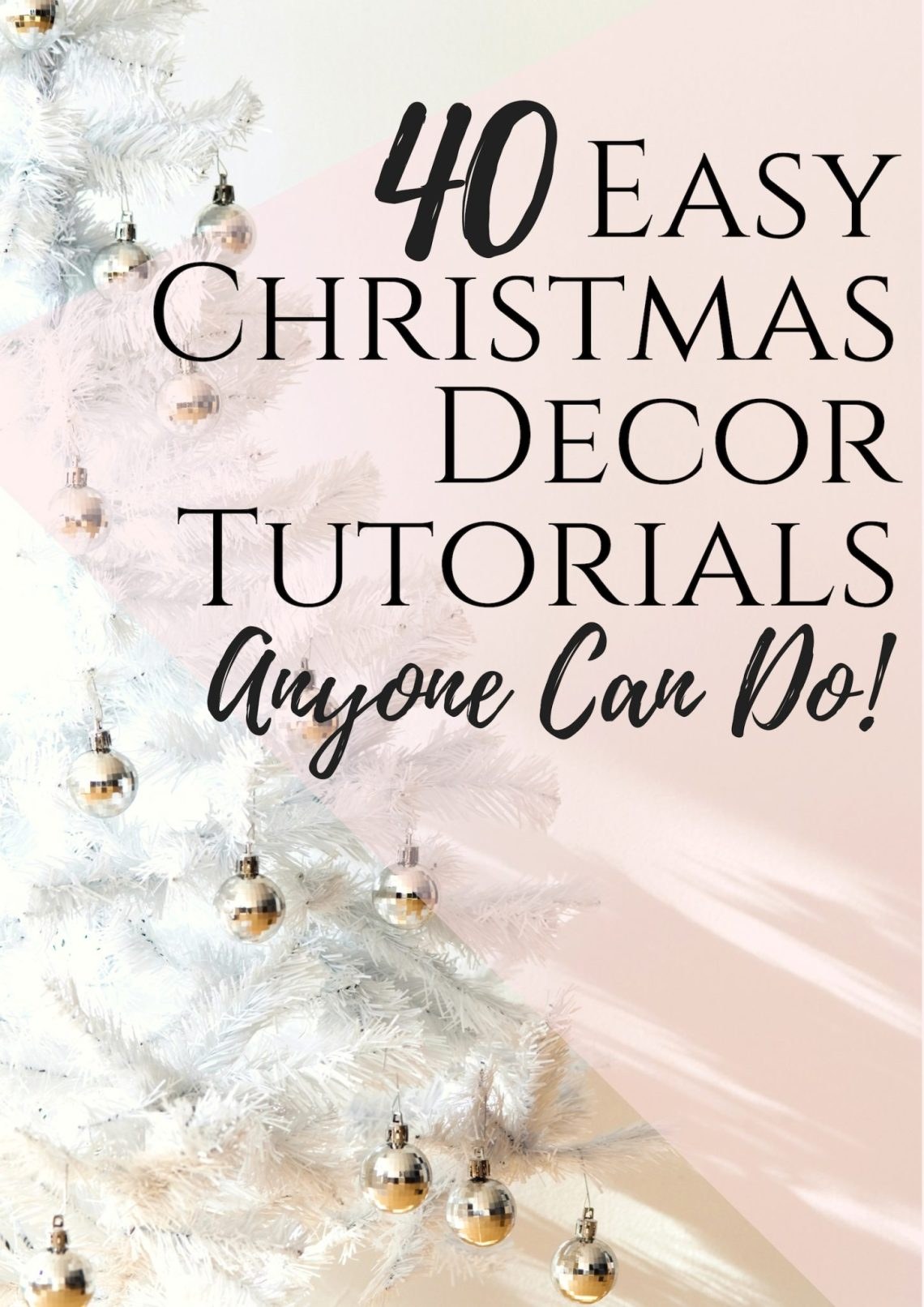 40 easy Christmas home decor tutorials anyone can do