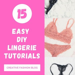 How to make DIY Lingerie.