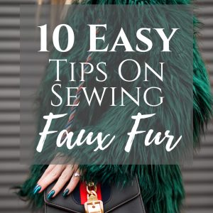 10 easy tips sewing faux fur.
