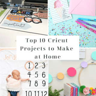 Top 10 Cricut Projects to make at home